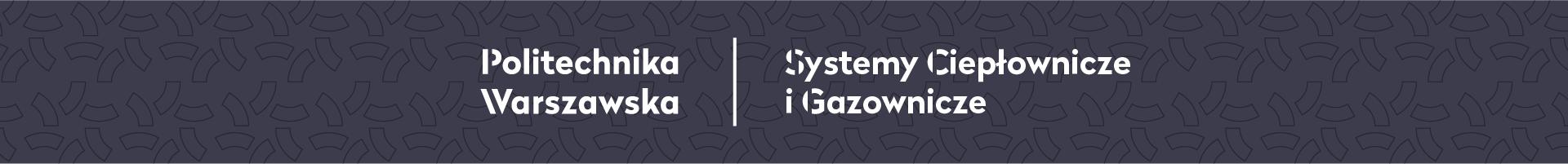 Systemy Ciepłownicze i Gazownicze